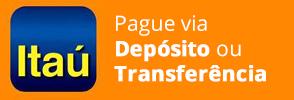 Banner com as formas de pagamentos por depósito e transferência do Itaú